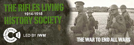 The Rifles Living History Society - Portraying Rifle Men of the Great War